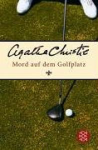 Mord auf dem Golfplatz - Agatha Christie, Gabriele Haefs