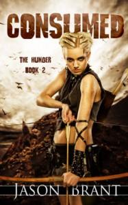 Consumed (The Hunger #2) - Jason Brant