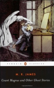 Count Magnus and Other Ghost Stories - M.R. James, S.T. Joshi