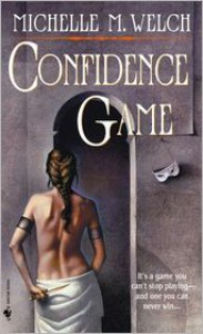 Confidence Game - Michelle M. Welch