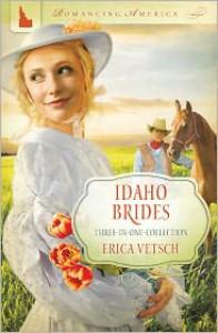 Idaho Brides - Erica Vetsch