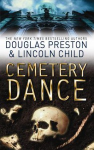 Cemetery Dance  - Preston,  Douglas, Lincoln Child