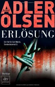 Erlösung: Der dritte Fall für Carl Mørck, Sonderdezernat Q Thriller - Jussi Adler-Olsen