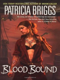 Blood Bound (Mercy Thompson, #2) - Patricia Briggs