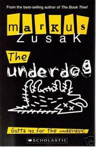 The Underdog - Markus Zusak