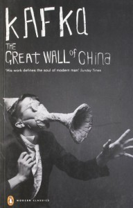 The Great Wall of China and Other Stories -  Franz Kafka