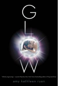 Glow (Sky Chasers) - Amy Kathleen Ryan