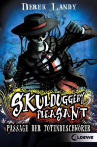 Skulduggery Pleasant 06. Passage der Totenbeschwörer - Derek Landy