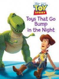 Toy Story: Toys that Go Bump in the Night - Walt Disney Company