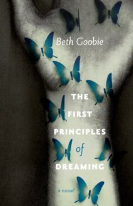 The First Principles of Dreaming - Beth Goobie
