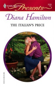 The Italian's Price (Harlequin Presents) - Diana Hamilton