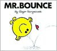 Mr. Bounce (Mr. Men and Little Miss Series) - Roger Hargreaves