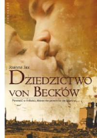 Dziedzictwo von Becków - Joanna Jax