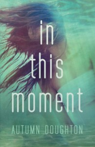 In This Moment - Autumn Doughton