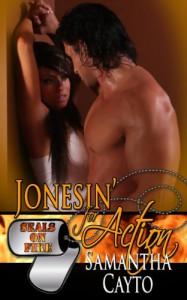 Jonesin' For Action - Samantha Cayto