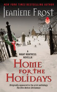 Home for the Holidays: A Night Huntress Novella - Jeaniene Frost
