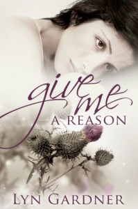 Give Me A Reason - Lyn  Gardner