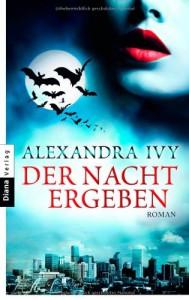 Der Nacht ergeben  - Alexandra Ivy