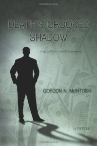 Death's Crooked Shadow - Gordon N. McIntosh