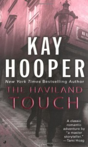 The Haviland Touch - Kay Hooper