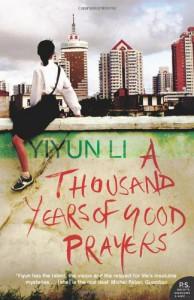 A Thousand Years of Good Prayers - Yiyun Li