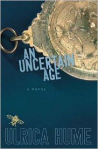 An Uncertain Age - Ulrica Hume