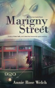 Marigny Street (Saving Angels Series) - Annie Rose Welch