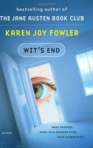 Wit's End - Karen Joy Fowler