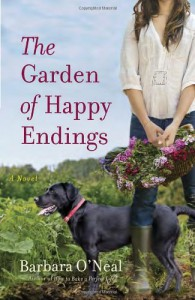 The Garden of Happy Endings - Barbara O'Neal