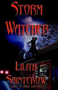 Storm Watcher - Lilith Saintcrow