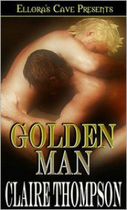 Golden Man - Claire Thompson