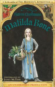 Matilda Bone - Karen Cushman