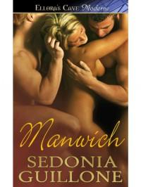 Manwich - Sedonia Guillone