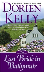 The Last Bride in Ballymuir - Dorien Kelly