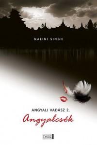 Angyalcsók (Angyali vadász, #2) - Nalini Singh, Bottka Sándor Mátyás