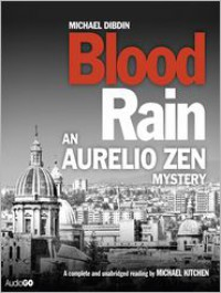 Blood Rain: Aurelio Zen Mystery Series, Book 7 (MP3 Book) - Michael Dibdin, Michael Kitchen