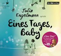 """Eines Tages, Baby: Poetry-Slam-Texte - Mit """"One Day"""", dem Poetry-Slam-Smash-Hit mit über 6 Mio. Fans auf YouTube - Julia Engelmann"""