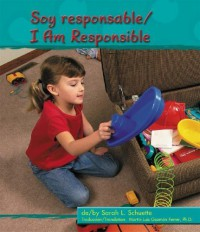 Soy Responsable/I Am Responsible - Sarah L. Schuette, Martin Luis Guzman Ferrer