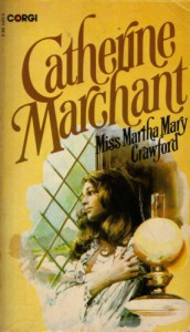 Miss Martha Mary Crawford - Catherine Marchant, Catherine Cookson
