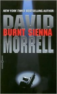 Burnt Sienna - David Morrell