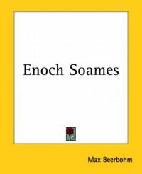 Enoch Soames - Max Beerbohm