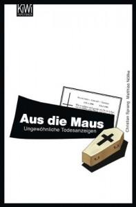 Aus Die Maus: Ungewöhnliche Todesanzeigen:  Lesung - Christian Sprang, Christian Tramitz