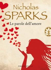 Le parole dell'amore - Nicholas Sparks