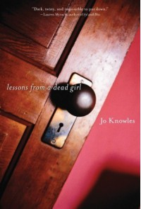 Lessons from a Dead Girl - Jo Knowles
