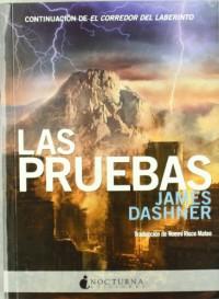 Las pruebas (El corredor del laberinto, #2) - James Dashner, Noemí Risco Mateo