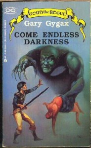 Come Endless Darkness - Gary Gygax