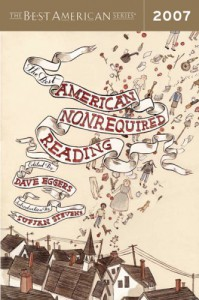 The Best American Nonrequired Reading 2007 -