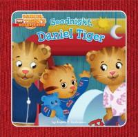Goodnight, Daniel Tiger - Angela C. Santomero
