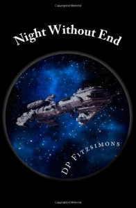 Night Without End: Book Two of The Eden Project (Volume 2) - DP Fitzsimons