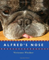 Alfred's Nose - Vivienne Flesher